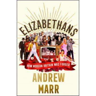Hardback Elizabethans - Andrew Marr