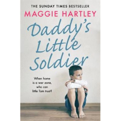 Paperback Daddy's Little Soldier by Maggie Hartley