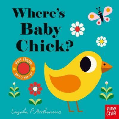 Where's Baby Chick? - Ingela Peterson Arrhenius